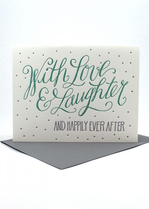 With love, laughter and happily ever after card