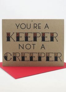 You're a Keeper not a Creeper