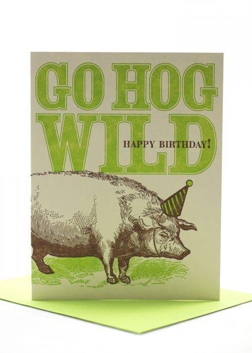 Go hog wild birthday card