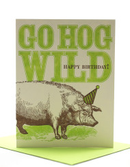 Go hog wild birthday card